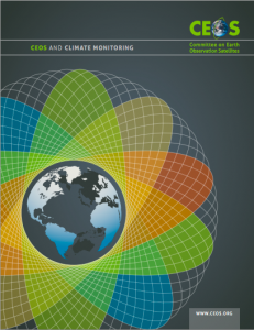 This easy-to-read brochure details the role CEOS plays in Climate Monitoring.