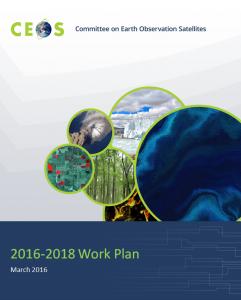 The 2016-2018 CEOS Work  Plan
